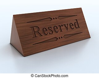 wooden reservation sign 3d Illustration
