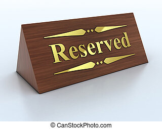 wooden reservation sign 3d Illustration