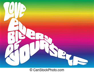 Love Yourself - Love Every Bit of Yourself- Positive...