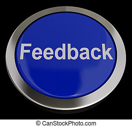 Feedback Button In Blue Showing Opinions And Surveys -...