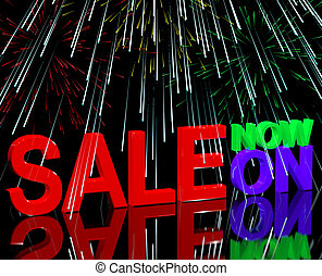 Sale Now On And Fireworks Showing Discounts And Reductions -...