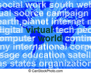 Virtual World Words On Map Showing Global Internet Or...