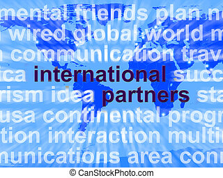 International Partners Words On Map Shows Globalization And...