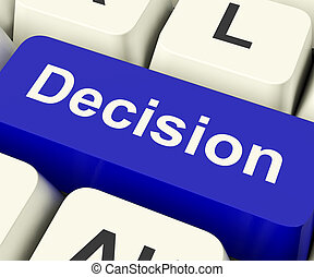 Decision Computer Key Represents Uncertainty And Making...