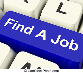 Find A Job Computer Key Showing Work And Careers Search...