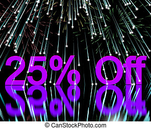 25% Off With Fireworks Shows Sale Discount Of Twenty Five...