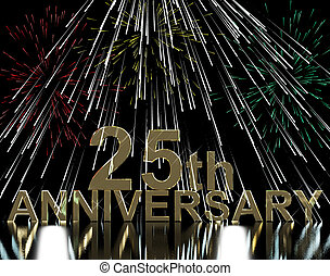 Gold 25th Anniversary With Fireworks For Twenty Fifth Celebratio