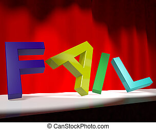Fail Letters Falling Over As Symbol for Rejection Failure And Malfunctions