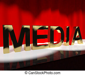 Media Word On Stage Showing Advertising Outlets Or Broadcasting