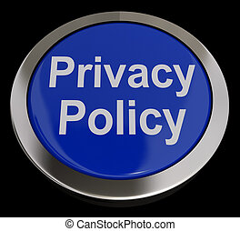 Privacy Policy Button In Blue Showing The Company Data Protection Terms