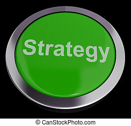 Strategy Button For Business Solutions Or Goals