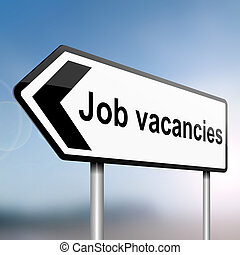 Job vacancies concept. - illustration depicting a sign post...