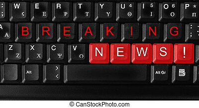 "breaking news - Laptop keyboard ,text ""breaking news ""..."