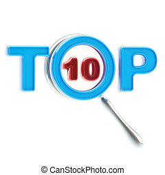 Top-10 under the magnifier isolated - Top ten under the...