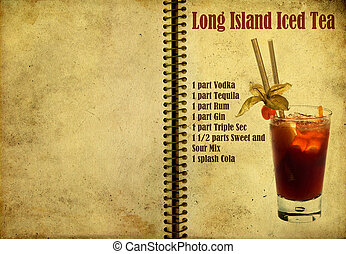 Long Island Iced Tea recipe - Old,vintage or grunge Spiral...