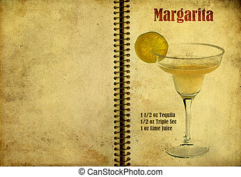 Margarita recipe - Old,vintage or grunge Spiral Recipe...