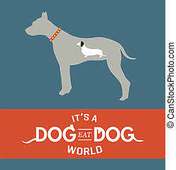 Dog Eat Dog vector illustration - Dog eat dog sayingmetaphor...