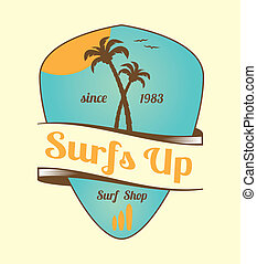 Vintage Surfs Up Emblem - Vintage surf emblem with palm...
