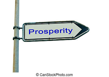 Road sign to prosperity