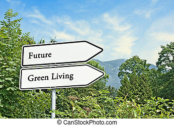 Road signs to future and green living