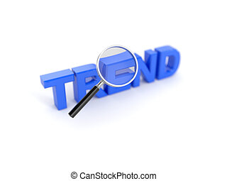 Trend concept with magnifying glass - 3d render of trend...