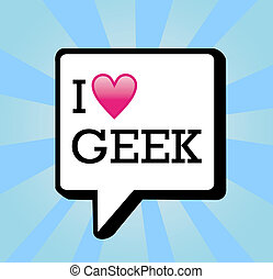 I love geek message background illustration