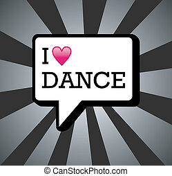 I love dance background illustration - I love dance in...
