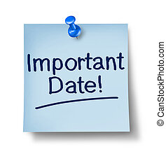 Important Date Office Note - Important date office note with...
