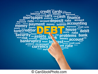 Debt - Hand pointing at a Debt Word Cloud on blue...