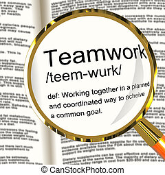 Teamwork Definition Magnifier Shows Combined Effort And...