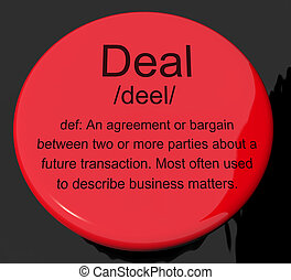 Deal Definition Button Showing Agreement Bargain Or...