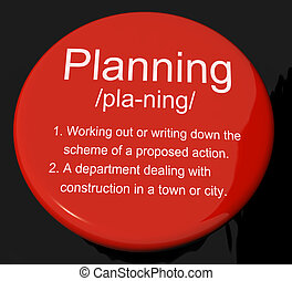 Planning Definition Button Showing Organizing Strategy And Schem
