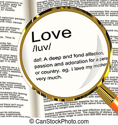 Love Definition Magnifier Showing Loving Valentines And...