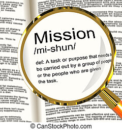 Mission Definition Magnifier Shows Task Goal Or Assignment...