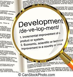 Development Definition Magnifier Shows Improvement Growth Or Advancement