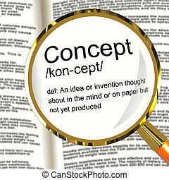 Concept Definition Magnifier Showing Ideas Thoughts Or Invention