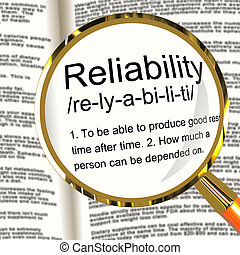 Reliability Definition Magnifier Shows Trust Quality And...
