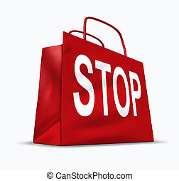 Stop shopping symbol of the economic problems of spending...
