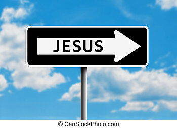 Jesus One way - One way road sign that says jesus with blue...