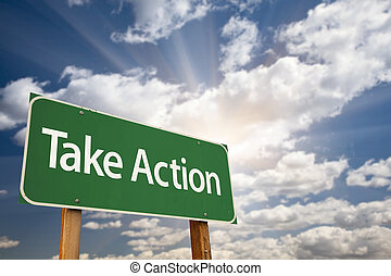 Take Action Green Road Sign and Clouds - Take Action Green...