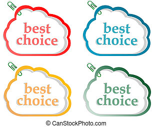 Abstract speech bubbles stickers set with best choice message