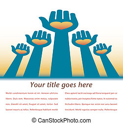 Reaching out hands - Reaching out hands with text space