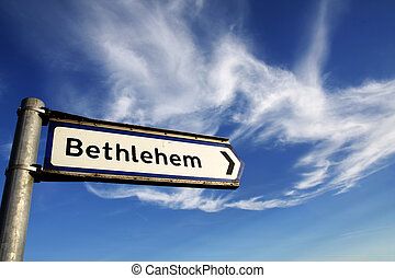 Bethlehem road sign - This way to Bethlehem road sign