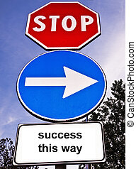Traffic sign saying Success This Way - Signpost with three...