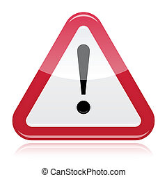 Danger risk warning sign - Glossy red triangle with...
