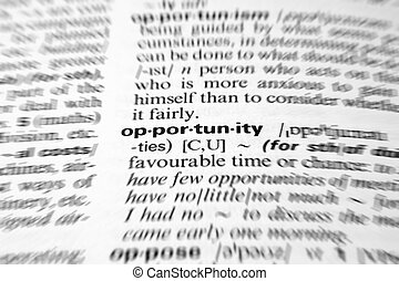 opportunity - Dictionary definition of business word zoom blur