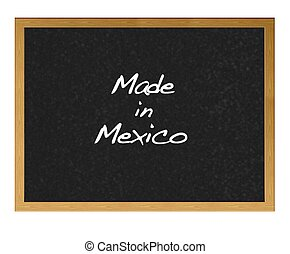 Made in Mexico - Isolated blackboard with Made in Mexico