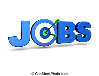 Jobs Target - Jobs concept with target and two arrows on...