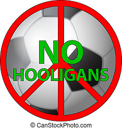 no hooligans