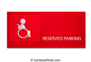 The Sign of reserved parking for handicap isolated on white background